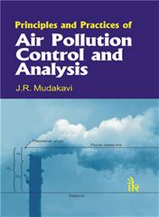 Principles and Practices of Air Pollution Control and Analysis
