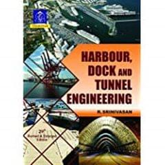 Harbour, Dock & Tunnel Engg. Ed.29Th