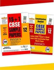 EAD 15+1 cbse sample papers for class 12 Physics for 2019 examination