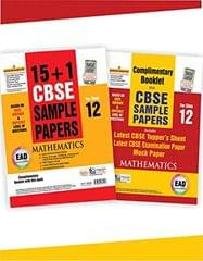 EAD 15+1 cbse sample papers for class 12 Mathematics for 2019 examination