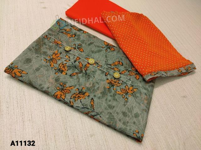 CODE A11132 :  Digital Floral Printed Cement Grey Silk Cotton unstitched salwar material(requires lining) with buttons on yoke, orange cotton bottom, golden dew drops on orange chiffon dupatta with tapings
