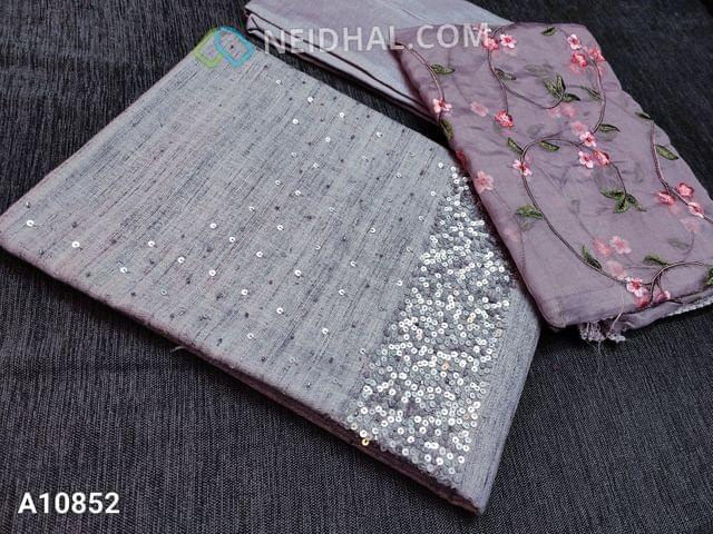 CODE A10852 : Designer Silver Grey Slub Silk Cotton unstitched salwar material(requires lining) with heavy sequence and pipe work on yoke, silver grey taffeta bottom, Heavy floral embroidery work on organza dupatta with lace tapings.tapings.