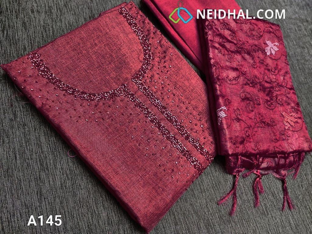CODE A145 :  Dark Maroon Semi Tussar unstitched salwar material(Coarse fabric requires lining) with cut bead and round bead work on yoke, santoon bottom, Oraganza dupatta with beautiful embroidery work