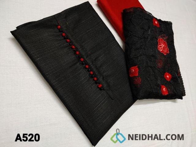 CODE A520 : Black Semi jute Silk Cotton unstitched Salwar material(Soft and soft textured fabric)  with potli butons, Red silk cotton bottom, Floral embroidery work on Organza dupatta with lace tapings