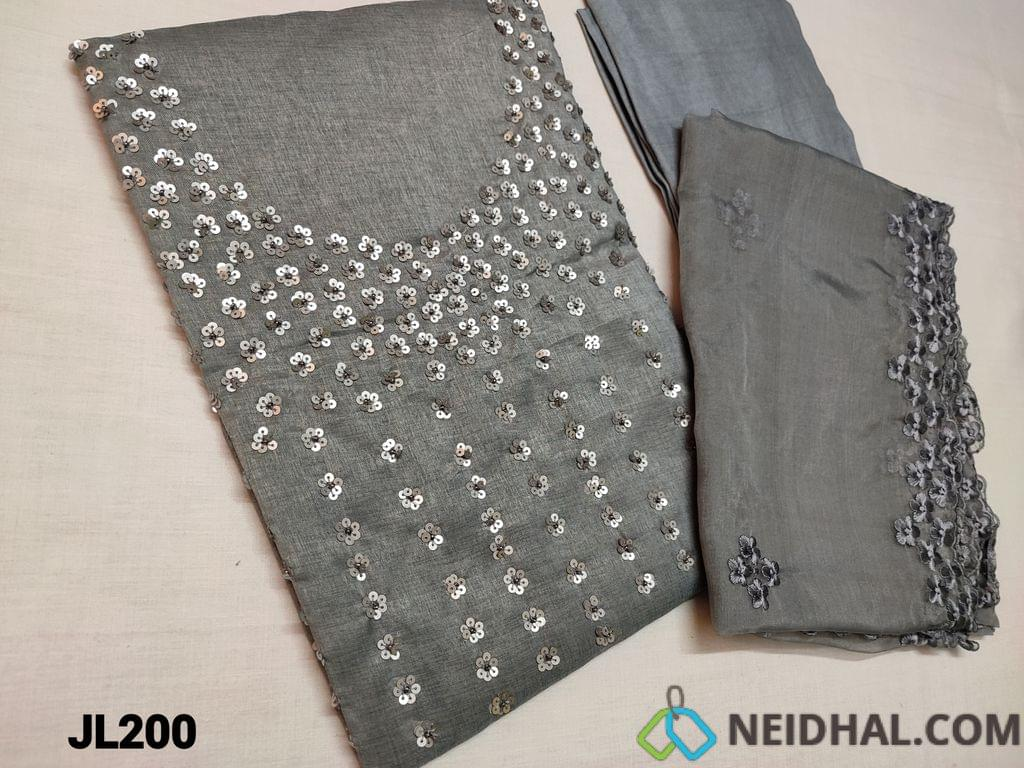 CODE JL200  : Designer Silvery Grey Silk cotton unstitched Salwar material(Coarse and Shiny fabric requires lining) Heavy Sequins and sugar bead work on yoke, Santoon or silk Cotton bottom  bottom, Organza dupatta with thread embroidery work and cut work on sides