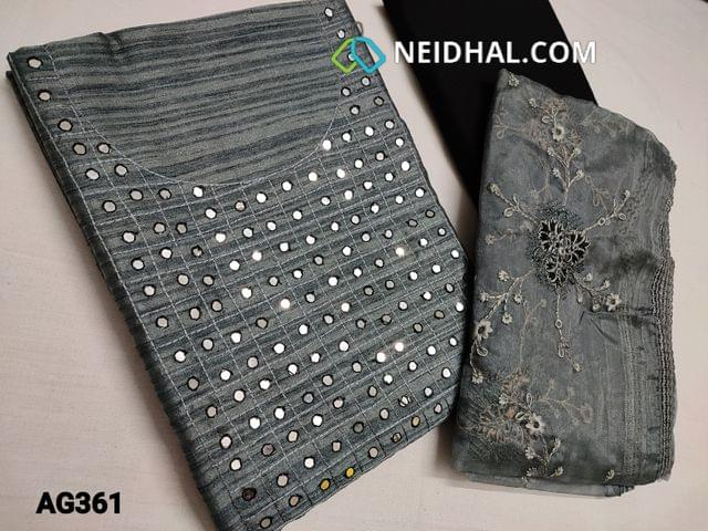 CODE AG361 : Designer Sober Grey Silk Cotton unstitched Salwar material(Coarse and Thin Fabric, Requires lining) with faux mirror work on yoke, Black Cotton bottom, Organza dupatta with heavy thread work and lace taping