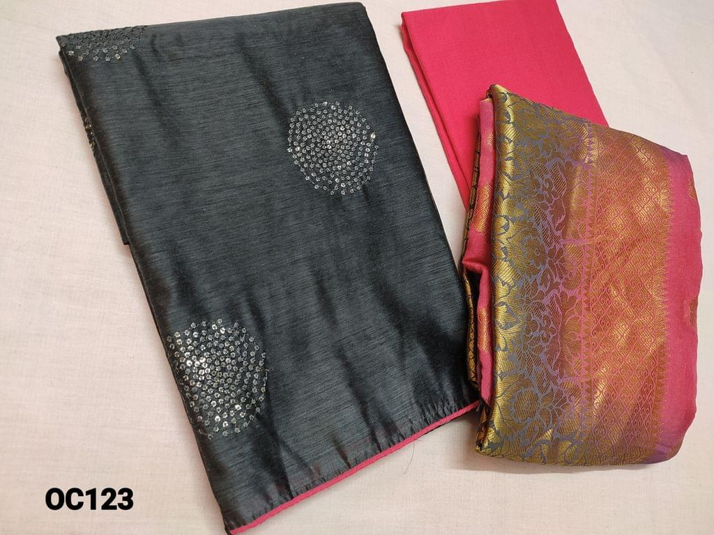 CODE OC123 :  Grey Silk Cotton unstitched Salwar material(Thin fabric requires lining) with sequins and thread work on front side, plain back, Pink cotton bottom, Heavy zari weaving on silk silk dupatta