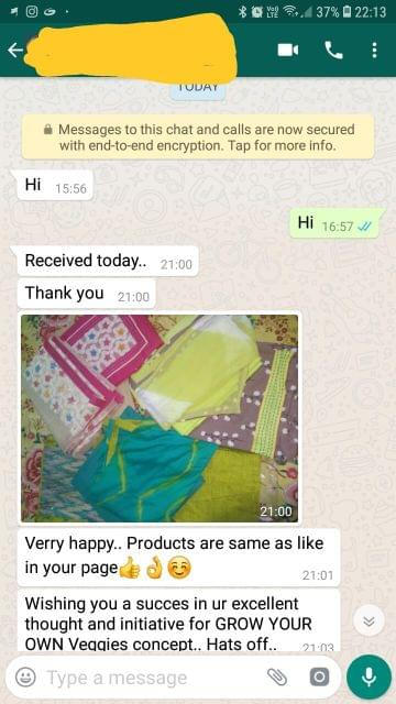 Very happy. Products are same as like in your page good and super. Wishing you a success in your excellent thought ant initiative for grow your own veqqies concept hast off.  - Reviewed on 14-Dec-2018
