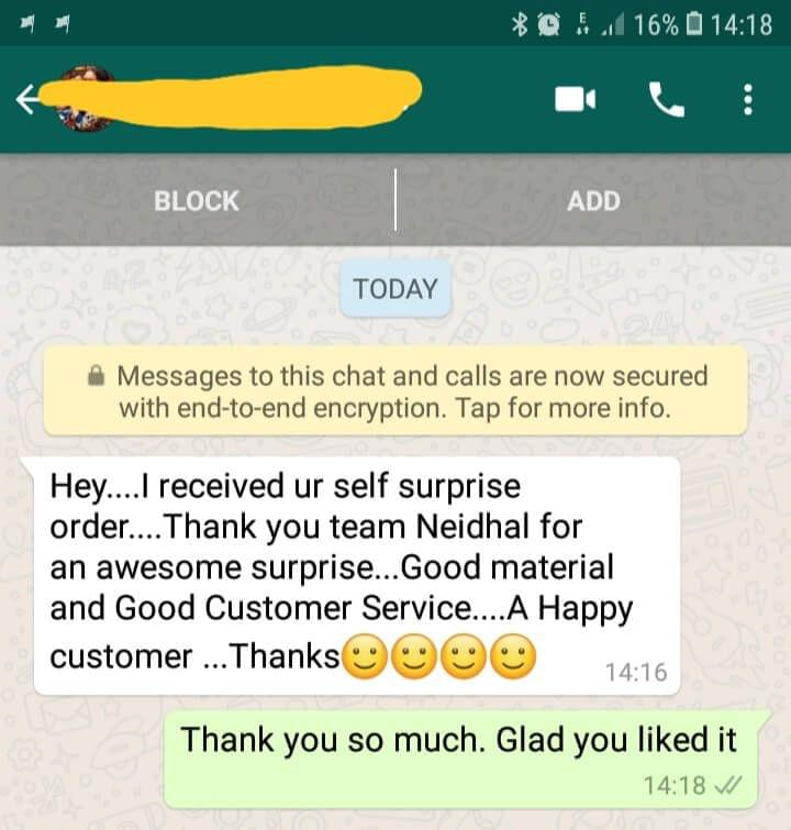 I received your self surprise order.. Thank you team Neidhal for an awesome surprise..Good material and good customer service...A happy customer...  Thanks - Reviewed on 19-Jan-2019