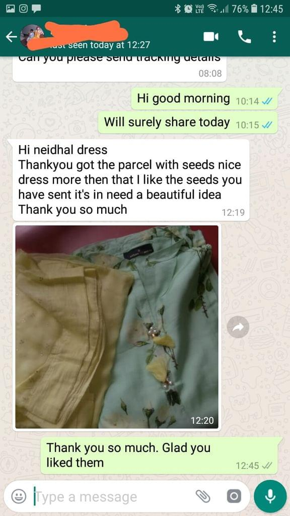 Neidhal dress... Thank you got the parcel... With seeds nice dress... More then that i like the seeds you have send... It's in need a beautiful idea... Thank you so much. -Reviewed on 02-Mar-2019