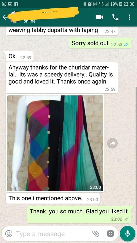 Anyway thanks for the chudi material... I'ts was a speed delivery... Quality is good  and loved it... Thanks once again... This one i mentioned above. -Reviewed on 04-Mar-2019