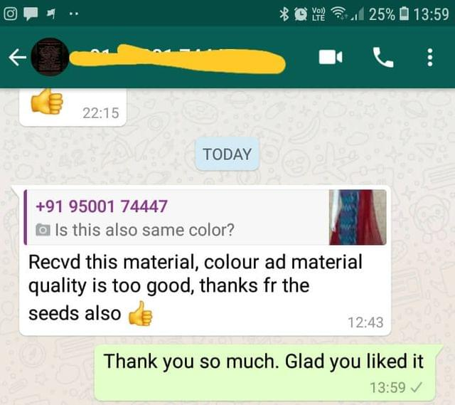 Received this material... Colour and material quality is too good... Thanks for the seeds also good.  -Reviewed on 07-Mar-2019
