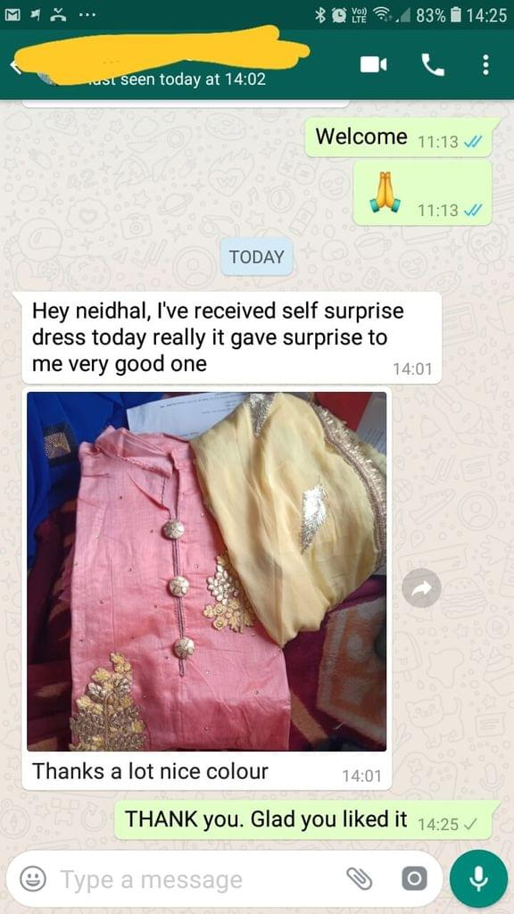 I received self surprise dress today really it give surprise to me very good one... Thanks a lot nice colour. -Reviewed on 16-Mar-2019