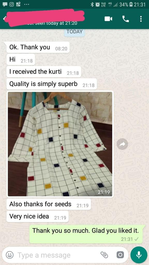 I received the kurti... Quality is simply superb... also thanks for seeds... Very nice idea.  -Reviewed on 16-April-2019