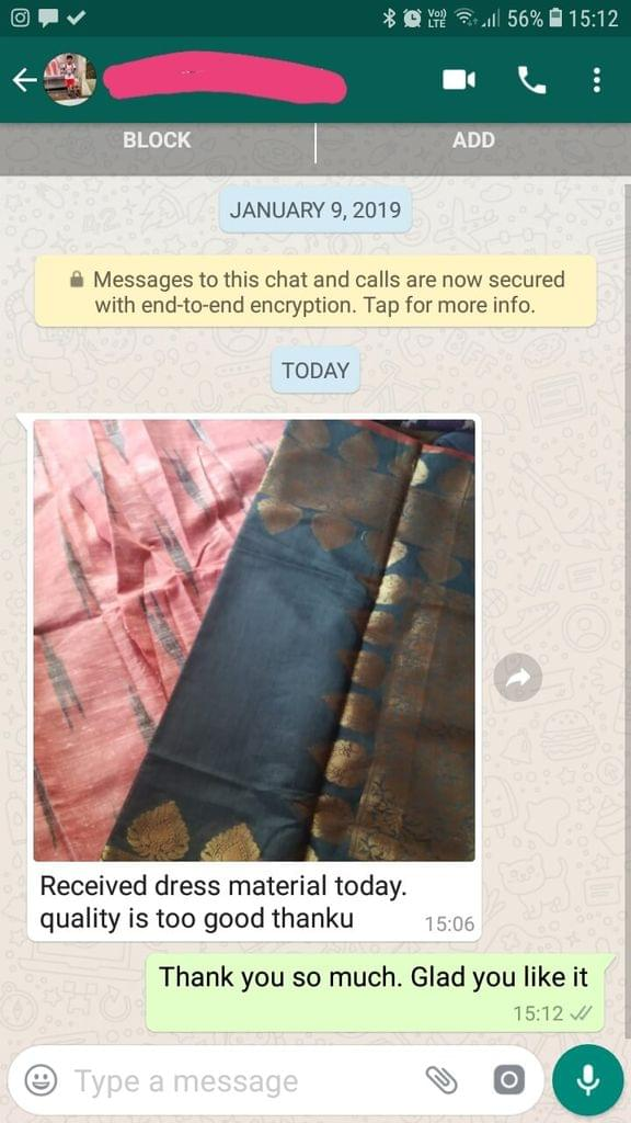 Received dress material today... Quality is too good... Thank you. -Reviewed on 14-May-2019