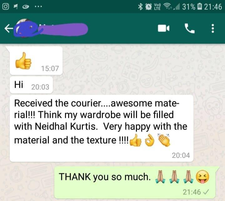 Received the courier... Awesome material!!!..... Think my wardrobe will be filled with Neidhal Kurtis... Very happy with the material and the texture... Good... Very nice.  -Reviewed on 03-Jul-2019