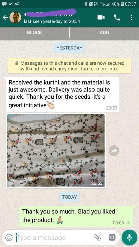 Received the Kurti and the material is just awesome... Delivery was also quite quick... Thank you for the seeds... It's a great initiative.  -Reviewed on 09-Jul-2019