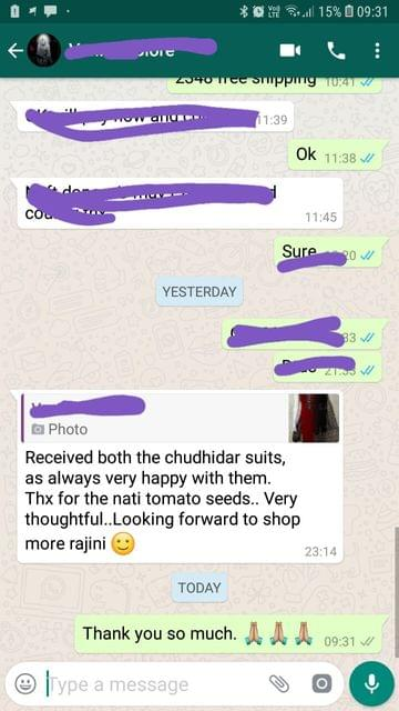 Received both the chudidhar suits... As always very happy with them... Thanks for the nati tomato seeds... Very thoughtful... Looking forward to shop more. -Reviewed on 21-Jul-2019