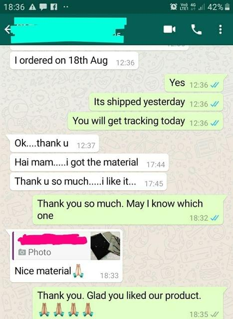 I got the material... Thank you so much... I like it... Nice material. -Reviewed on 20-Aug-2019