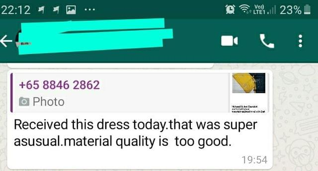 Received the dress. that was super asusual. material quality is too good -Reviewed on 05-Sep-2019