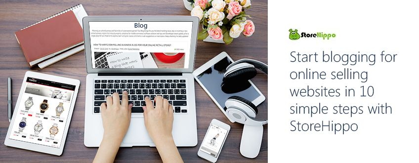 how-to-start-a-blog-that-change-your-online-web-stores-business-incredibly