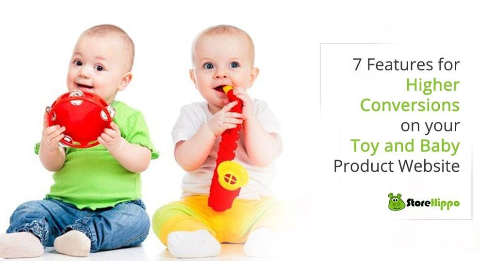 7-features-for-higher-conversions-on-your-toy-and-baby-product-website