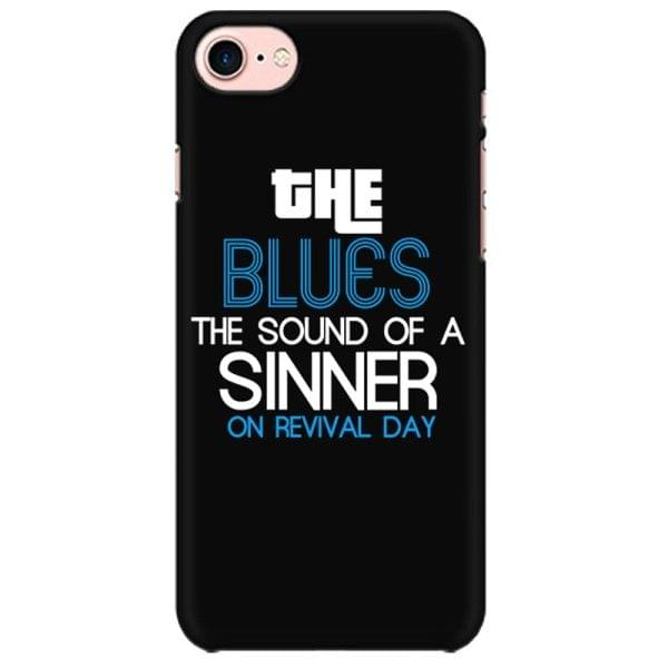 The Blues is the sound of the sinner on revival Day Mobile back hard case cover - G1PNHN7F162B