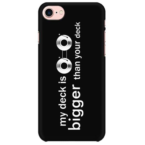 DJ - My Deck is bigger than your Deck Mobile back hard case cover - HF4E8M5EASEH