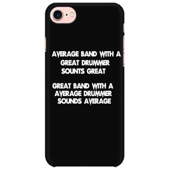 Great band is Great Drummer Mobile back hard case cover - FAFXLT6ANJYY