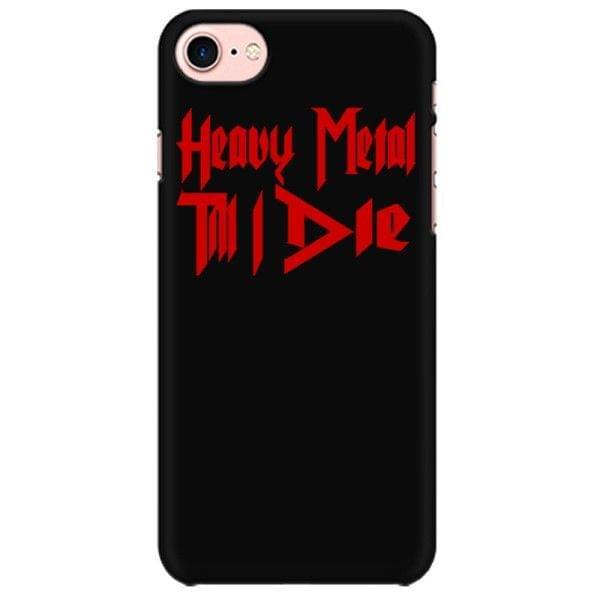 Heavy Metal till I die Mobile back hard case cover - 9GJEBCBSN76B