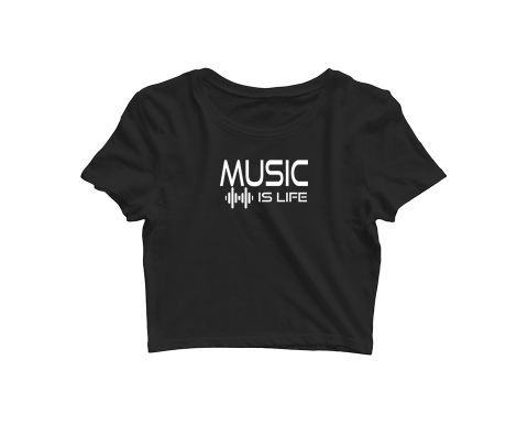 Music is Life   Croptop for music lovers