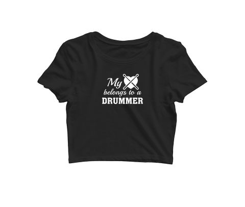 My heart Belongs to a Drummer   Croptop for music lovers