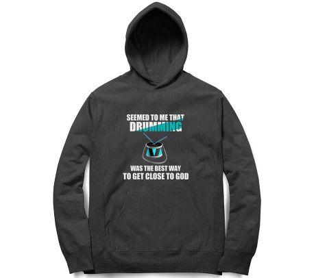 Drumming is GOD   Unisex Hoodie Sweatshirt for Men and Women