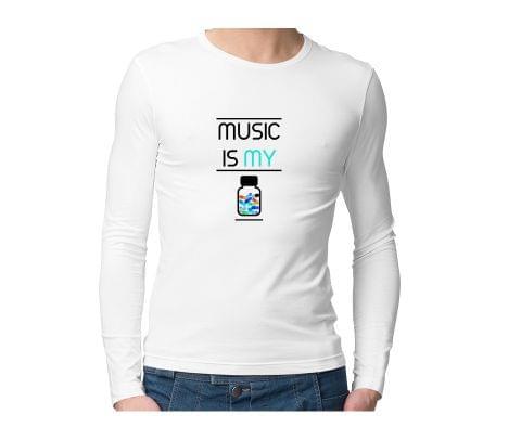 Music is my Drug of Choice  Unisex Full Sleeves Tshirt for men women