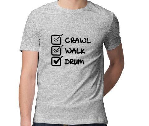 Crawl Walk Drum  Men Round Neck Tshirt