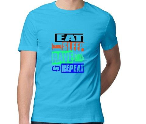 Eat Sleep Rave Repeat  Men Round Neck Tshirt