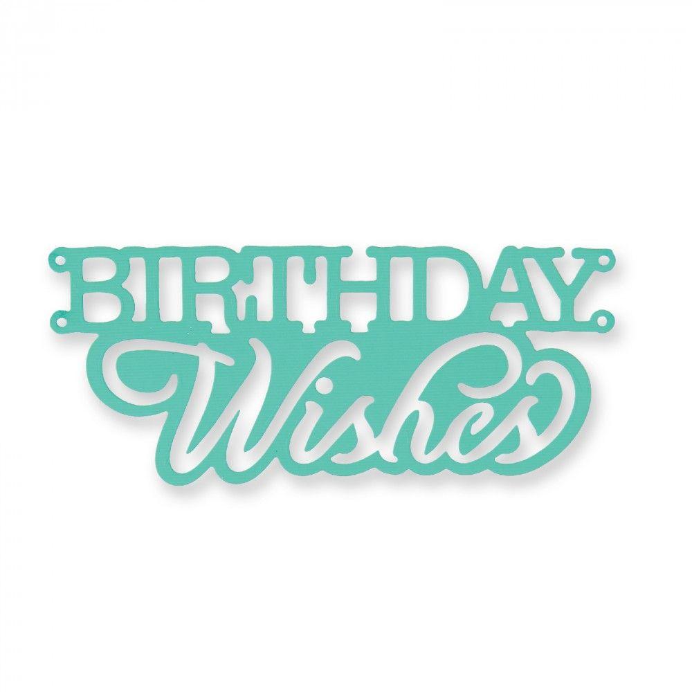 Sizzix Thinlits Die - Cake Topper, Birthday Wishes- 660891
