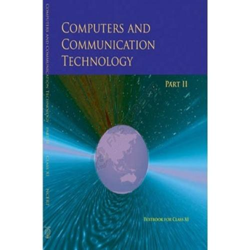 Computers & Communication Technology Part II (Class 11)