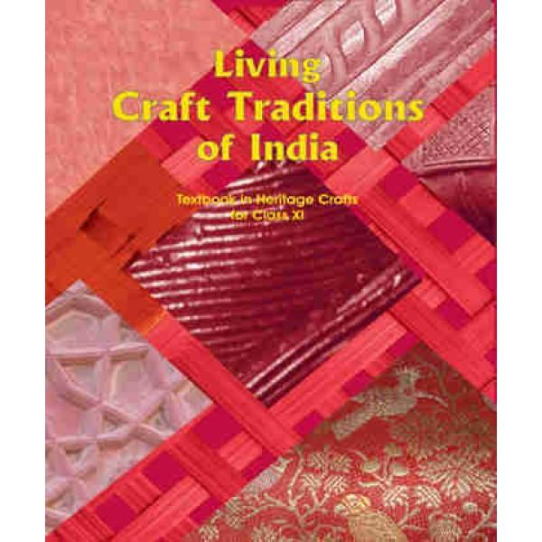 Living Craft Tradition of India (Class 11)