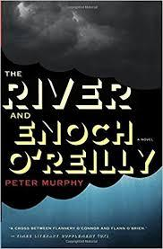 The River and Enoch O' Reilly