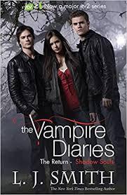 The Vampire Diaries  (The Return - Shadow souls)