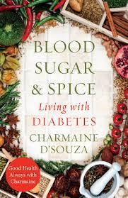 Blood Sugar & Spice : Living with Diabetes