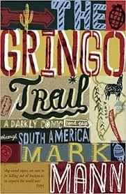 The Gringo Trail