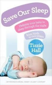 Save Our Sleep: Helping your baby sleep through the night from birth to two years