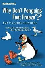 Why Don't Penguins Freeze and 114 Other Questions