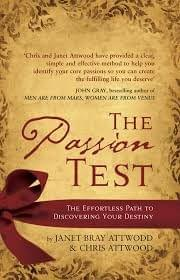 The Passion Test : The effortless path to discovering your destiny