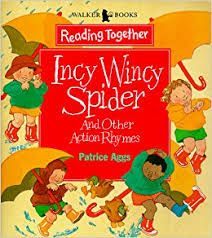 Incy Wincy Spider and other Action Rhymes
