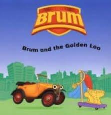 Brum and the Golden Loo