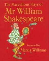 The Marvellous Plays of Mr. William Shakespeare