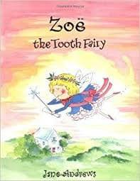 Zoe The Tooth Fairy